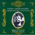 Highlights from Faust and French Opera / Enrico Caruso, Geraldine Farrar, Marcel Journet, etc