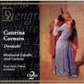 Donizetti: Caterina Cornaro / Cillario, Caballe, et al