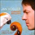 Concerti Brillanti:Hasse/Graf/M.Haydn/C.P.E.Bach:Jan Vogler(vc)/Reinhard Goebel(cond)/Munich Chamber Orchestra