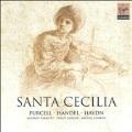 Santa Cecilia - Purcell, Handel, Haydn