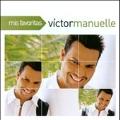 Mis Favoritas : Victor Manuelle