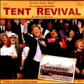 Tent Revival : Homecoming