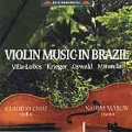 Violin Music in Brazil - Villa-Lobos, et al / Cruz, Marun