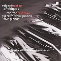 E.Varese: Ameriques; M.Feldman: Piece for Four Pianos, Five Pianos / Bugallo-Williams Piano Duo & Friends