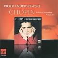 Chopin: Ballades No.3, No.4, Mazurkas Op.59, Op.63, Polonaises No.5, No.6 / Piotr Anderszewski