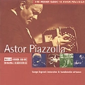 Rough Guide To Astor Piazzolla, A