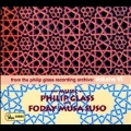 The Music of Philip Glass & Foday Musa Suso - From the Philip Glass Recording Archive Vol.6