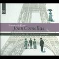 J.Comellas: Sonatas de Paris, Quadern de Cancons, Lirica Catalana