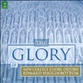 The Glory of New College Choir, Oxford<完全限定生産盤>