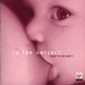 In the nursery - Music for My Baby 2