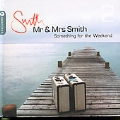 Something For The Weekend Vol.2 (Mr. & Mrs. Smith Presents)