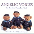 Angelic Voices - The Best of the Vienna Boys' Choir