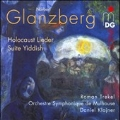 N.Glanzberg: Holocaust Lieder, Suite Yiddish