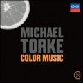 M.Torke: Ecstatic Orange, Bright Blue Music, Green, Purple, etc