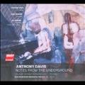 Anthony Davis: Notes from the Underground, etc