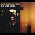 デネヒー: The Last Hotel