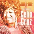 On Fire: The Very Best Of Celia Cruz