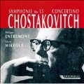 Shostakovich:Symphony No.15 op.141/Concertino for two pianos op.94:Philippe Entremont(p)/Laura Mikkola(p)