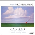 Morris Rosenzweig:Cycles -Points & Tales/A Certin Round of Events:Stephen Gosling(p)/Susan Wenckus(p)/Lani Poulson(Ms)