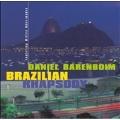 Brazilian Rhapsody / Daniel Barenboim, et al