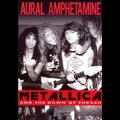 Aural Amphetamine:Metallica & The Dawn Of Thrash (UK)