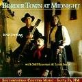 Border Town at Midnight