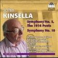 J.Kinsella: Symphony No.5 & No.10