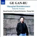 Ge Gan-Ru: Shanghai Reminiscences, Butterfly Overture