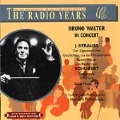 The Radio Years - Bruno Walter in Concert