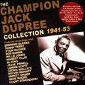 Champion Jack Dupree Collection 1941-53