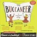 Buccaneer, The (& Romance In Candlelight/The Lisbon Story)