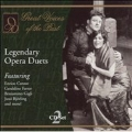 Great Voices of the Past - Legendary Opera Duets
