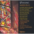 Poulenc: Mass in G, Motets, etc / O'Donnell, Westminster