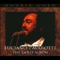 The Gold Album -Luciano Pavarotti