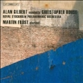 C.Rouse: Iscariot, Clarinet Concerto, Symphony No.1 / Alan Gilbert(cond), Royal Stockholm PO, Martin Frost(cl)