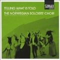 Telling What is Told -Shakespeare Songs:A.Janson/N.Lindberg/S-E.Johanson/etc:Grete Pedersen(cond)/Norwegian Soloists Choir/etc