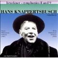 Hans Knappertsbusch Conducts Bruckner - Symphony No.8 & No.9