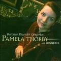 Baroque Recorder Concertos / Pamela Thorby, Sonnerie