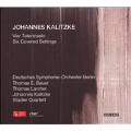 J.Kalitzke: Vier Toteninseln (2004), Six Covered Settings (2006) / Johannes Kalitzke(cond), Berlin Deutsches SO, etc