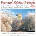 Fear and Rejoice, O People - Music for Advent and Christmas