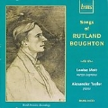 Songs of Rutland Boughton / Louise Mott, Alexander Taylor