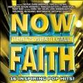 Now Faith : Now That's What I Call Faith