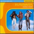 Everything Is Possible (The Best Of Os Mutantes/World Psychedelic Classics Vol.1)