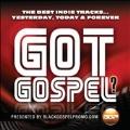 Got Gospel? Presented By Black Gospel Promo