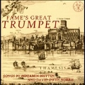 Fame's Great Trumpet - Songs by Benjamin Britten and David Owen Norris