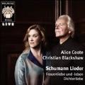 Schumann Lieder - Frauenliebe und -Leben, Dichterliebe
