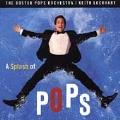 A Splash of Pops / Keith Lockhart, Boston Pops Orchestra