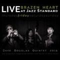 Brazen Heart Live at Jazz Standard: Friday