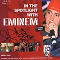 In The Spotlight With Eminem [ECD]