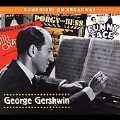 COMPOSERS ON BROADWAY -GEORGE GERSHWIN
